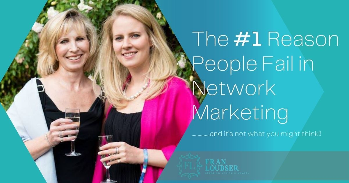 The Number One Reason People Fail in Network Marketing